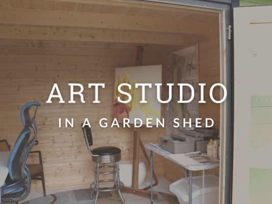 Art Studio in a Garden Shed