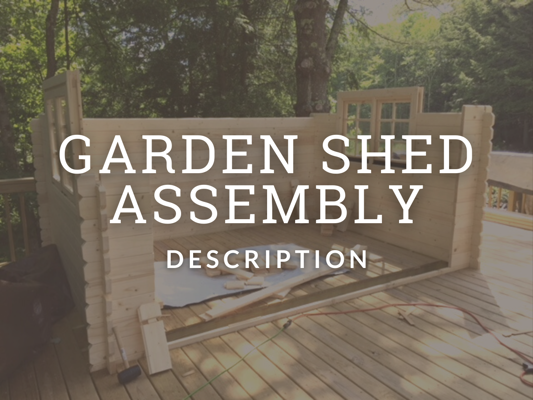 Shed Kit Assembly Overview